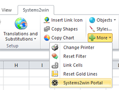 Excel Ribbon bar > Syistems2win menu > More > Systems2win Portal
