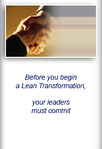 Before you begin a Lean Transformation, your leaders must commit